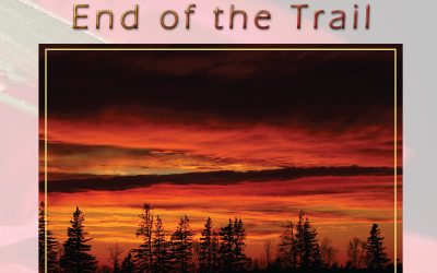 End of the Trail, August 2021